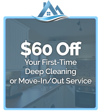 $60 Off - Your First-Time Deep Cleaning or Move-In/Out Service